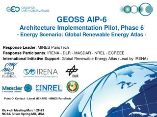 Response Leader : MINES ParisTech Response Participants : IRENA - DLR - MASDAR - NREL - ECREEE