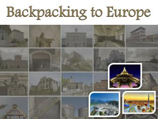 Backpacking to Europe