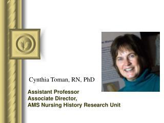 Cynthia Toman, RN, PhD