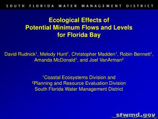 Ecological Effects of  Potential Minimum Flows and Levels  for Florida Bay