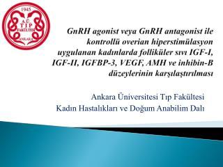 Ankara Üniversitesi Tıp Fakültesi   Kadın Hastalıkları ve Doğum Anabilim Dalı