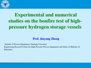 Experimental and numerical studies on the bonfire test of high-pressure hydrogen storage vessels