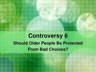 Controversy 6