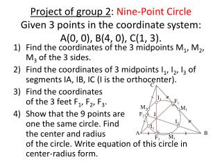 Find the coordinates of the 3 midpoints M 1 , M 2 , M 3  of the 3 sides.