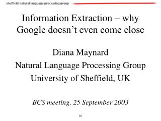 Information Extraction – why Google doesn't even come close