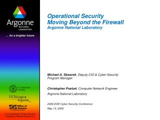 Operational Security  Moving Beyond the Firewall Argonne National Laboratory