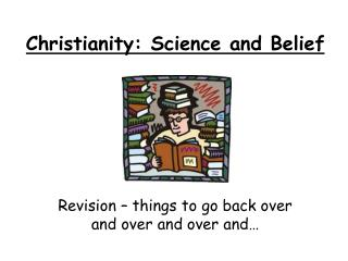 Christianity: Science and Belief