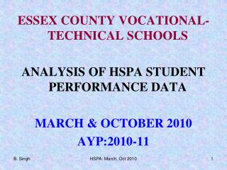 ESSEX COUNTY VOCATIONAL-TECHNICAL SCHOOLS ANALYSIS OF HSPA STUDENT PERFORMANCE DATA