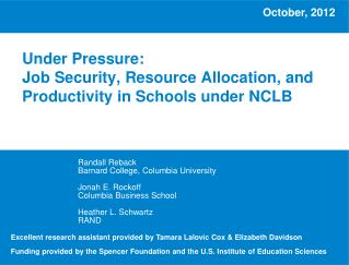 Under Pressure:  Job Security, Resource Allocation, and Productivity in Schools under NCLB