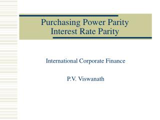 Purchasing Power Parity Interest Rate Parity
