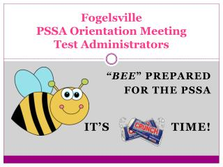 Fogelsville PSSA  Orientation Meeting Test  Administrators