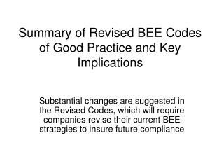 Summary of Revised BEE Codes of Good Practice and Key Implications