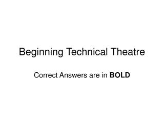 Beginning Technical Theatre