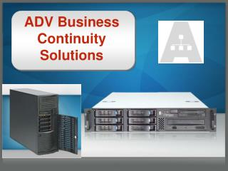 ADV Business Continuity Solutions