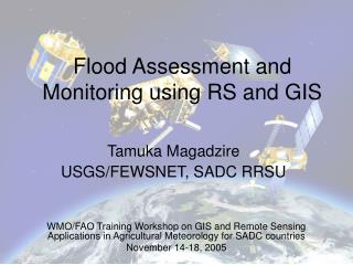Flood Assessment and Monitoring using RS and GIS