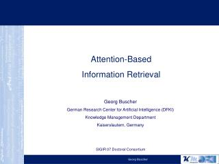 Georg Buscher German Research Center for Artificial Intelligence (DFKI)