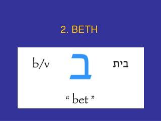 2. BETH