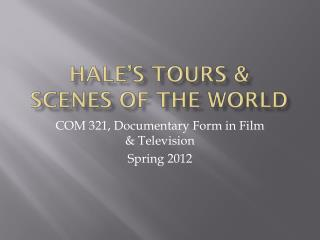 Hale's Tours &  SCENES OF THE WORLD