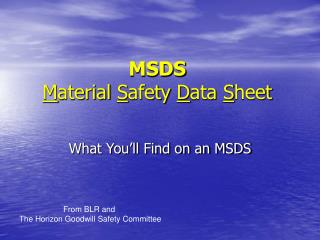 MSDS M aterial  S afety  D ata  S heet