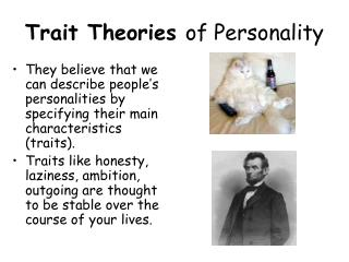 Trait Theories  of Personality