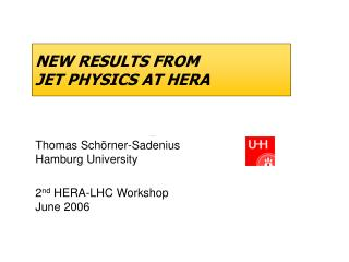 NEW RESULTS FROM  JET PHYSICS AT HERA