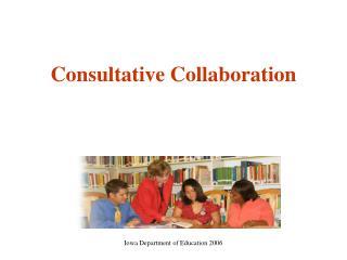 Consultative Collaboration