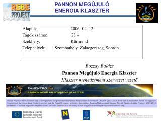 PANNON MEGÚJULÓ  ENERGIA KLASZTER