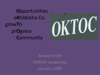 O pportunities o K tibbeha  Co. grow T h pr O gress C ommunity