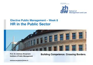 Elective Public Management – Week 8 HR in the Public Sector