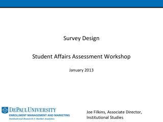 Survey Design Student Affairs Assessment Workshop