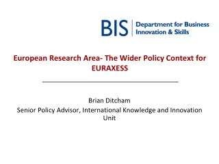European Research Area- The Wider Policy Context for EURAXESS