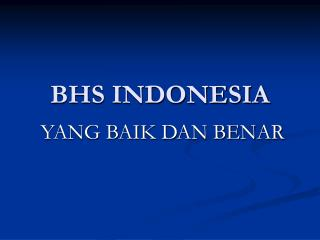 BHS INDONESIA