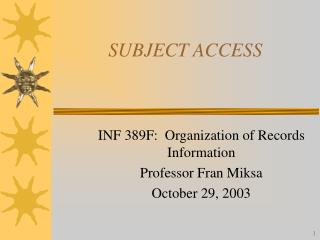 SUBJECT ACCESS