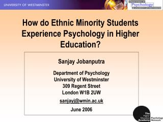 How do Ethnic Minority Students Experience Psychology in Higher Education?