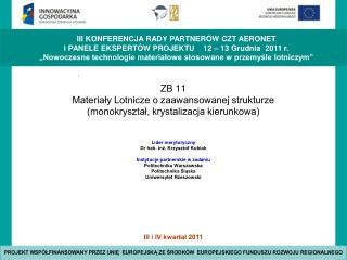 ZB 11 Materiały Lotnicze o zaawansowanej strukturze (monokryształ, krystalizacja kierunkowa)