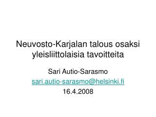 Neuvosto-Karjalan talous osaksi yleisliittolaisia tavoitteita