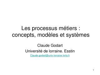 Les processus métiers : concepts, modèles et systèmes