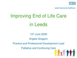 Improving End of Life Care  in Leeds