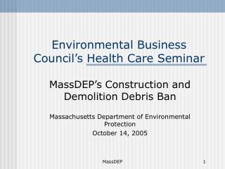 Environmental Business Council�s Health Care Seminar