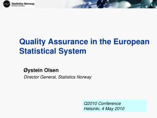 Quality Assurance in the European Statistical System