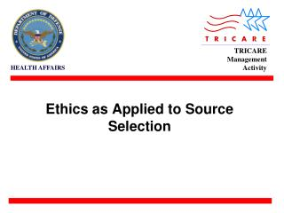 Ethics as Applied to Source Selection