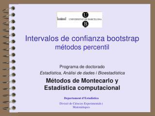 Intervalos de confianza bootstrap métodos percentil