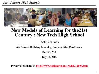 Bob Pearlman 6th Annual Building Learning Communities Conference  Boston, MA July 18, 2006