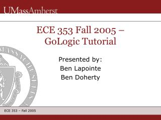 ECE 353 Fall 2005 – GoLogic Tutorial