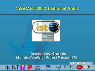 ViSiCAST 2002 Technical Audit