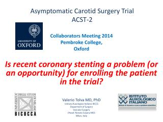 Asymptomatic Carotid Surgery  Trial ACST-2