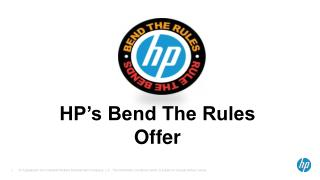 HP's Bend The Rules Offer