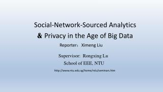 Social-Network-Sourced Analytics &  Privacy in the Age of Big Data