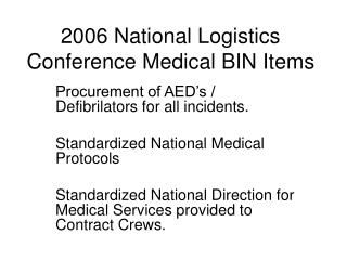 2006 National Logistics Conference Medical BIN Items