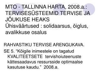RAHVASTIKU TERVISE ARENGUKAVA.
